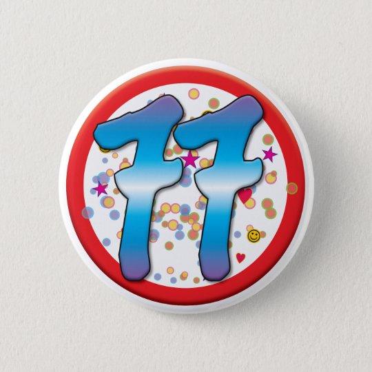 77. Geburtstag Runder Button 5,1 Cm
