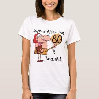 80 ist schöne T - Shirts und Geschenke