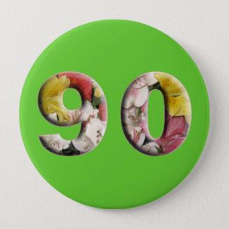 90. Geburtstag 90 Jahre Meilenstein-Knopf- Runder Button 10,2 Cm