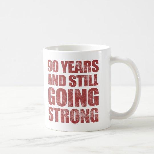 90. Geburtstag stark noch gehend Tasse