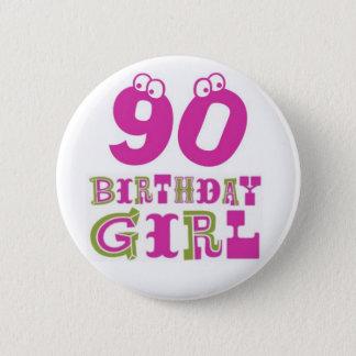 90. Geburtstags-Mädchen-Knopf-Abzeichen Runder Button 5,7 Cm
