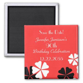 90. Geburtstags-Save the Date roter Blumenmagnet Quadratischer Magnet