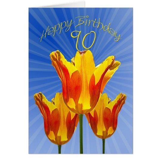 90. Geburtstagskarte, Tulpen voll des Grußkarte