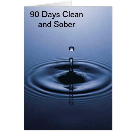 90 Tage säubern und ernüchtern Grußkarte