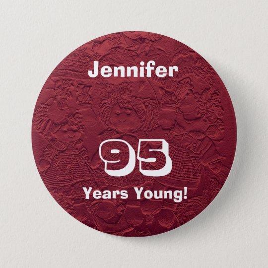 95 Jahre junge rote Runder Button 7,6 Cm
