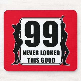 99 never looked this good mousepad