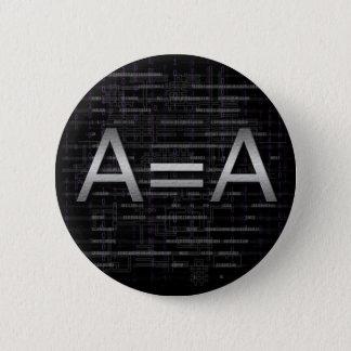 A=A Logik Objectivist Technologie-Knopf Runder Button 5,7 Cm