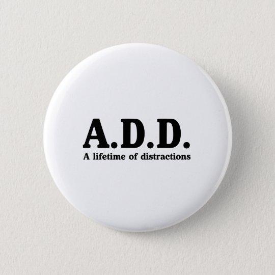 A.D.D. RUNDER BUTTON 5,7 CM