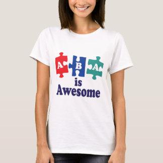ABA-Therapie ist fantastisch T-Shirt