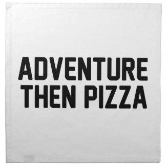 Abenteuer-dann Pizza Stoffserviette