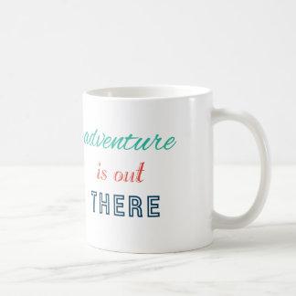Abenteuer ist dort draussen Reise inspirieren Tasse
