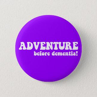 Abenteuer vor Demenz Runder Button 5,1 Cm