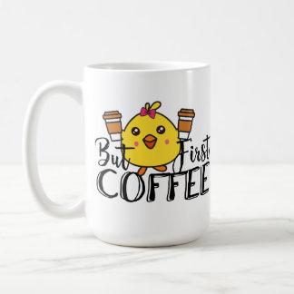 Aber erster Kaffee-lustige Kaffeetasse
