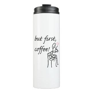 Aber erster Kaffee-Thermo Flasche