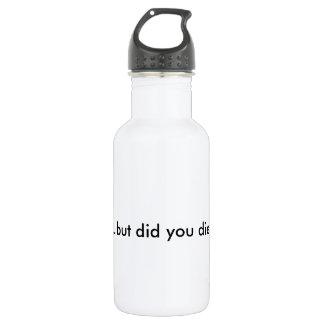 """""""… aber tat Sie die? """"Arbeiten Sie Reise-Schale Edelstahlflasche"""