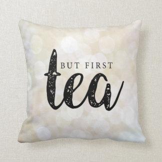 Aber zuerst, Tee im Gold Kissen