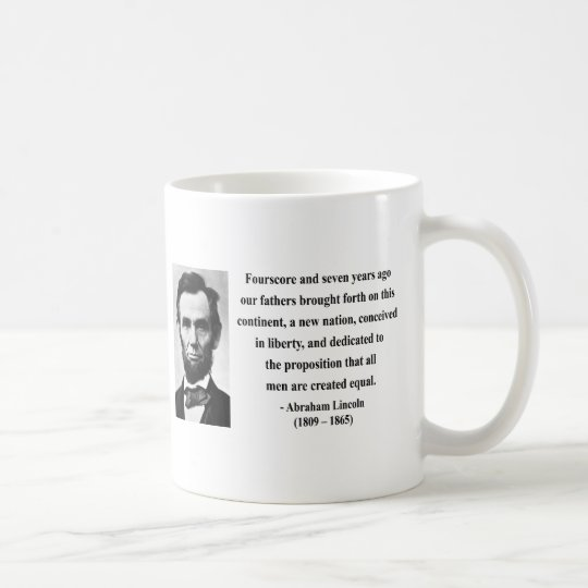 Abraham Lincoln-Zitat 5b Kaffeetasse