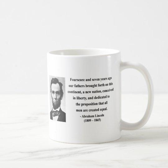 Abraham Lincoln-Zitat 5b Tasse