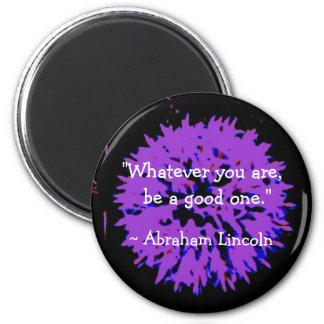 Abraham Lincoln-Zitat Runder Magnet 5,7 Cm