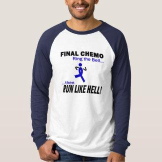 Abschließendes Chemo lassen sehr viel - Darmkrebs T-Shirt