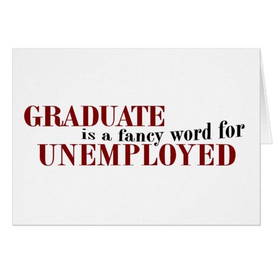 Absolvent extravagant für Arbeitslose Karte