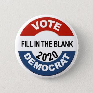 Abstimmung Demokrat 2020 Runder Button 5,7 Cm