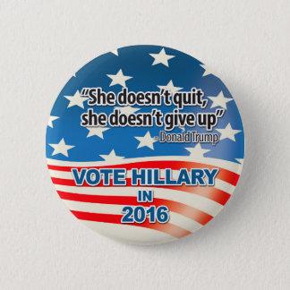 Abstimmung für Hillary, Trumpf-Zitat Runder Button 5,1 Cm