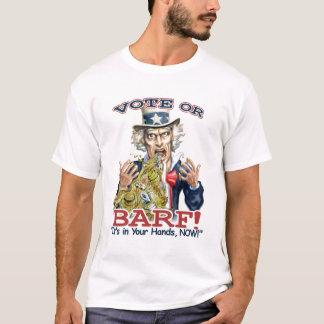 Abstimmung oder Barf! T-Shirt