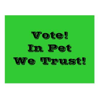 Abstimmungs-Haustier, das wir vertrauen Postkarte