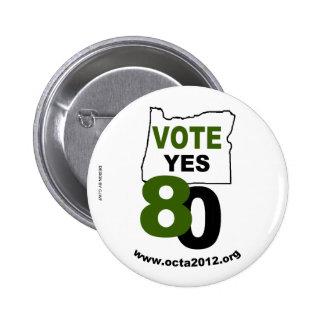 Abstimmungs-ja Oregon-Maß 80 Runder Button 5,7 Cm