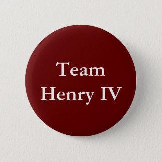 Abzeichen Team-Henrys IV Runder Button 5,1 Cm