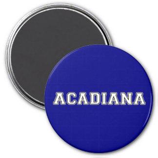 Acadiana Runder Magnet 7,6 Cm