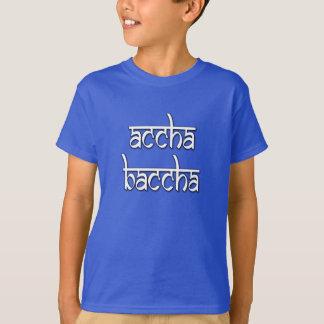 Accha Baccha (gutes Kind) Desi Shirt! T-Shirt