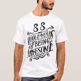 Achtundachzig ganze Jahre des Seins fantastisch T-Shirt