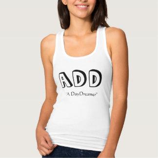 ADD, A DayDreamer Tank Top