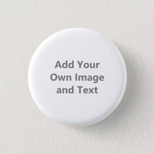 Addieren Sie Ihr eigenes Bild und Text Runder Button 2,5 Cm