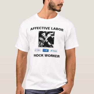 Affektives Arbeitsschock-Arbeitskraft-Shirt T-Shirt