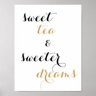 Affiche de citation de thé doux et de rêves plus
