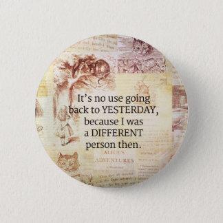Alice im Wunderland-wunderliches Zitat Runder Button 5,1 Cm