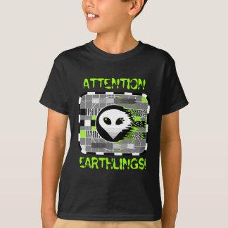 """Alien Fernsehen """"AUFMERKSAMKEITS-ERDENBÜRGER!"""" das T-Shirt"""