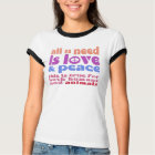 all u need ist love & peace -.- a2 T-Shirt