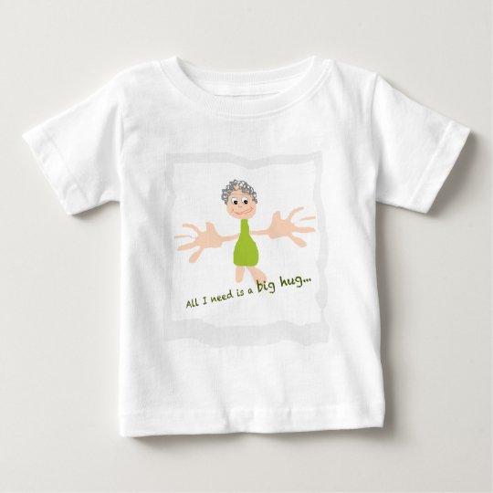 Alle, die ich benötige, ist eine große Umarmung - Baby T-shirt