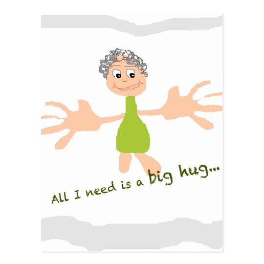 Alle, die ich benötige, ist eine große Umarmung - Postkarte