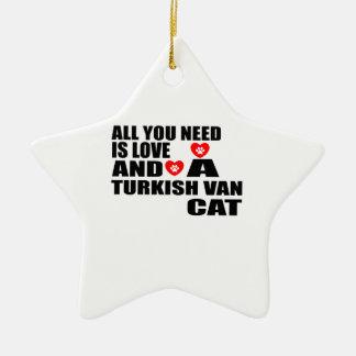 ALLE, DIE SIE BENÖTIGEN, IST LOVE TURKISH VAN CAT KERAMIK ORNAMENT