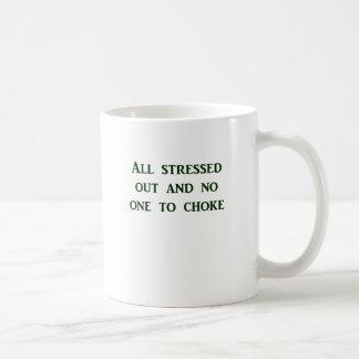 Alle heraus betont und niemand, um zu erdrosseln kaffeetasse