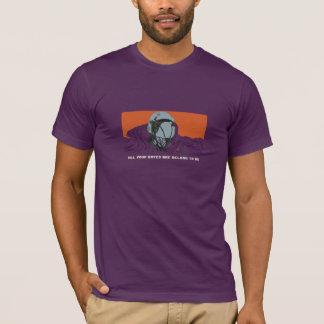 Alle Ihre Beizbrühen sind gehören uns T-Shirt