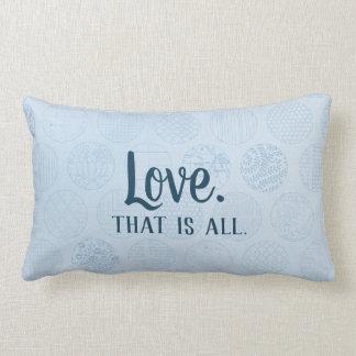 Alle Liebe ist.  Blaues Kreis-Muster Lendenkissen