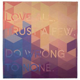 Alle Liebe, vertrauen einigen, schaden zu keinen Servietten