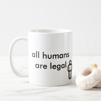 alle Menschen sind legal Kaffeetasse