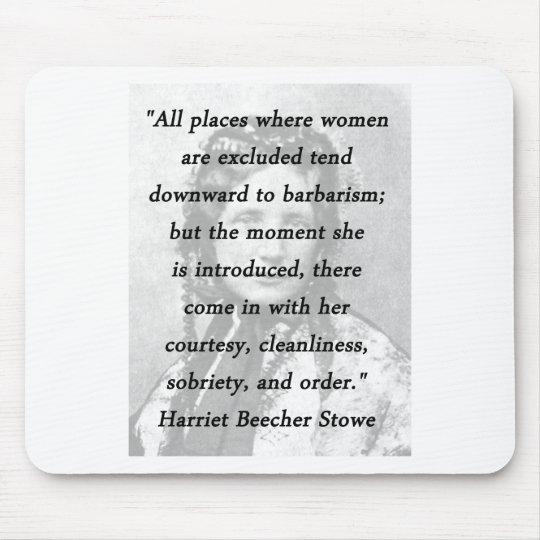 Alle Plätze - Harriet Beecher Stowe Mousepads